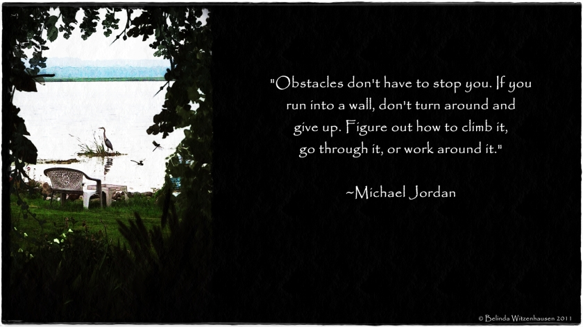 Wallpaper with Obstacles Quote
