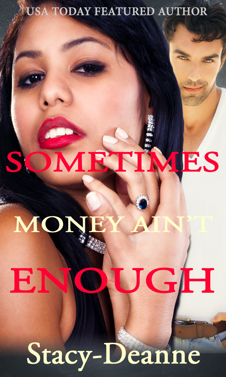 Sometimes Money Aint Enough New Cover
