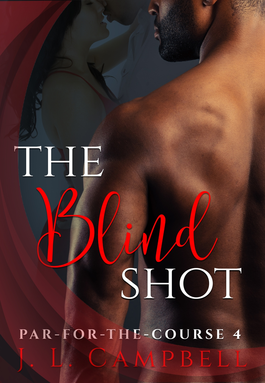 The Blind Shot - J.L. Campbell